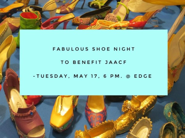 Save the date, Tuesday, May 17th, 6 to 8 p.m. at Edge Restaurant, to benefit JAACF org.